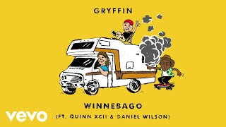 Gryffin - Winnebago (Audio) ft. Quinn XCII, Daniel Wilson
