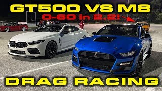 GT500 vs M8 * Ford Mustang Shelby GT500 vs BMW M8 Drag Racing 1/4 Mile * PLUS NEW GT500 Record by DragTimes