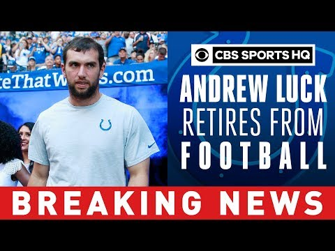 Colts QB Andrew Luck to retire from NFL, effective immediately  BREAKING NEWS   CBS Sports HQ