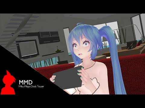 [MMD] Miku Plays Clock Tower