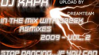 Dj KAPA - GREEK REMIXES 2009