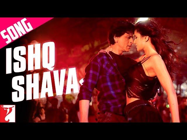 Ishq Shava Song Jab Tak Hai Jaan Shahrukh Khan