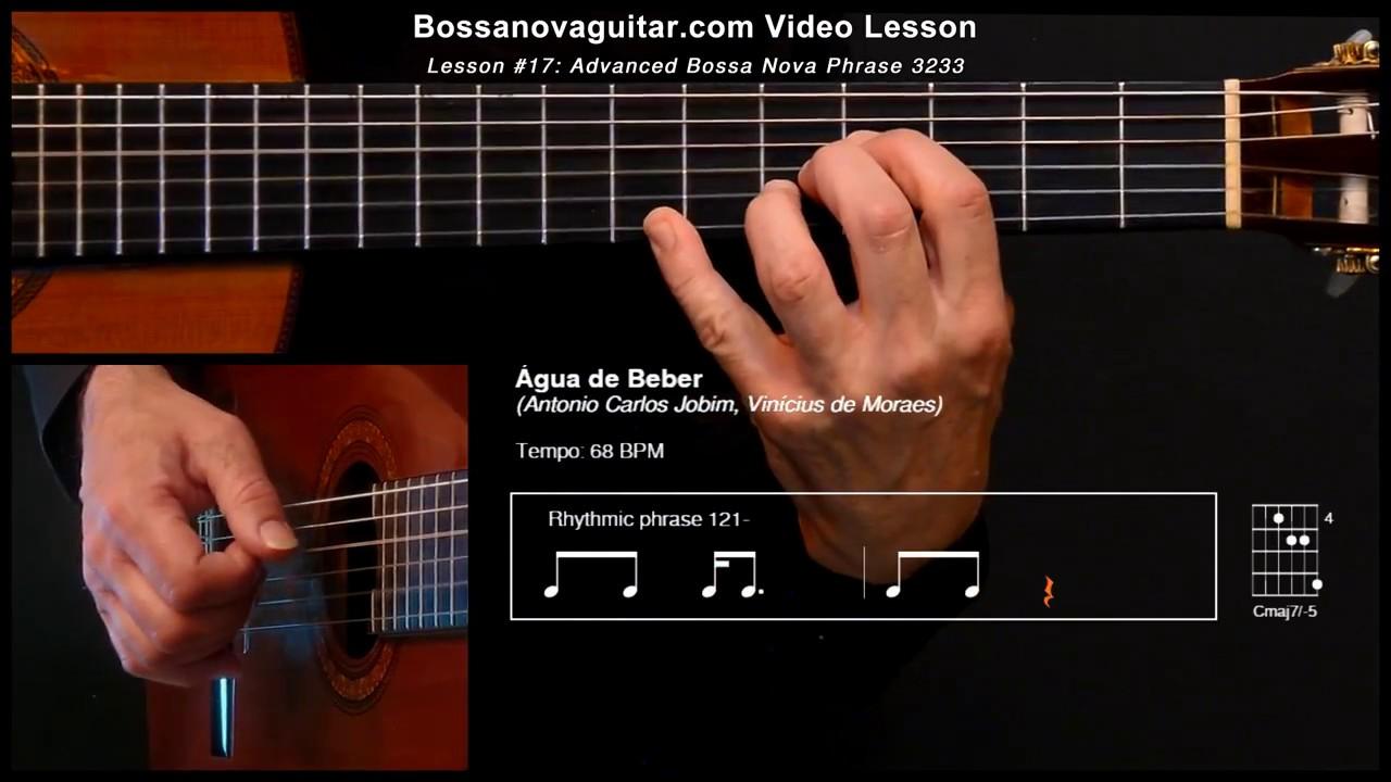Água de Beber (Water to Drink) – Bossa Nova Guitar Lesson #17: Advanced Phrase 3233