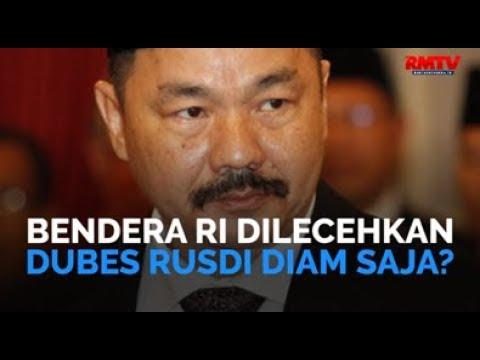 Bendera RI Dilecehkan, Dubes Rusdi Diam Saja?