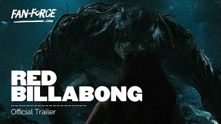 Red Billabong   Official Trailer   2016   Action Horror
