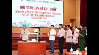 Giới thiệu nhân sự bầu bổ sung chức danh Phó Chủ tịch UBND thành phố