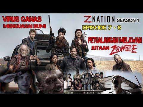 [Eps 7-8] ZOMBIE DAN KEGELISAHAN !!|| Alur Cerita Z Nation Season 1