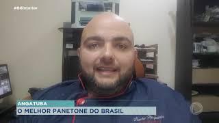 Padeiro de Angatuba é responsável pelo melhor panetone do Brasil