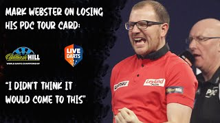 """Mark Webster on losing his PDC Tour Card: """"I didn't think it would come to this"""""""