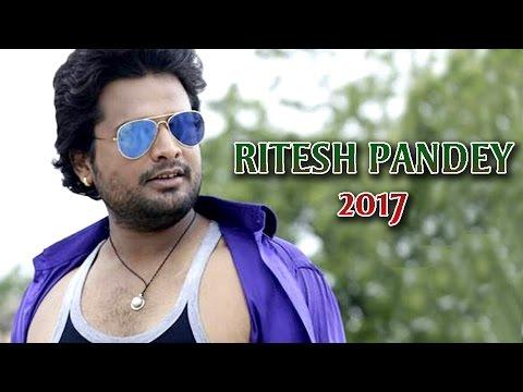HD रितेश पांडेय नया गाना 2017 | Ritesh Pandey New Song | Bhojpuri New Songs 2017