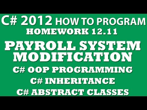 C# Programming Challenge 12.11: Payroll System Modification (C# OOP, C# Inheritance)