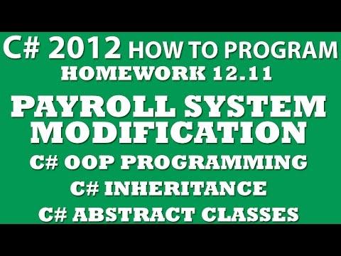 C# Programming Challenge 12.11: Payroll System Modification (C# OOP, C# Inheritance)