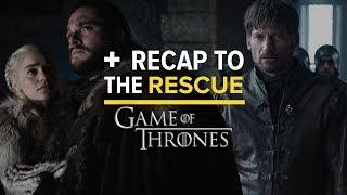 'Game of Thrones' Season 8, Episode 2 - RECAP TO THE RESCUE by Comicbook.com
