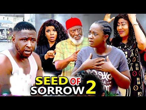 SEED OF SORROW SEASON 2 -(New Hit Movie) - Onny Micheal 2020 Latest Nigerian Nollywood Movie Full HD