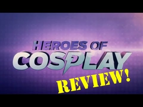 Cosplay Review: Heroes of Cosplay
