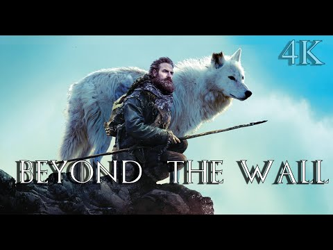 [4K] Game of Thrones Spin Off Trailer - Beyond the Wall