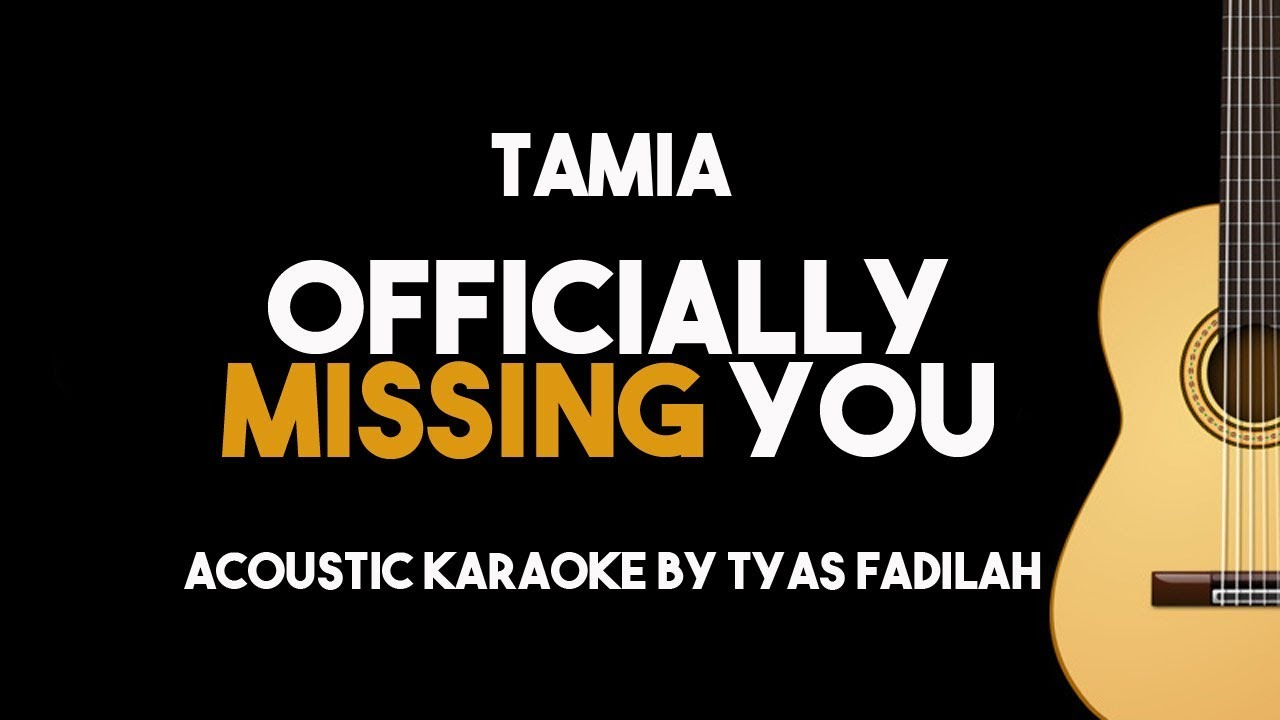 Tamia – Officially Missing You (Acoustic Guitar Karaoke Backing Track with Lyrics)
