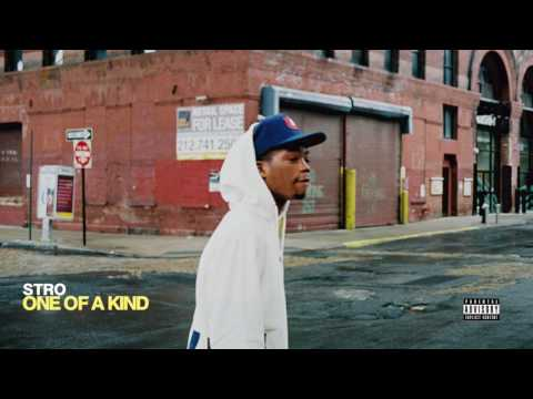 Stro – One of a Kind (Audio)
