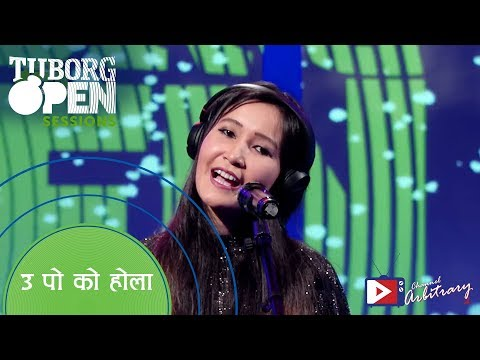 (उ पो को होला ? by Shital Moktan   Tuborg Open Sessions - Duration: 4 minutes, 57 seconds.)