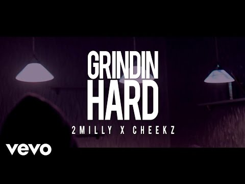 2Milly - Grindin Hard ft. CHEEKZ