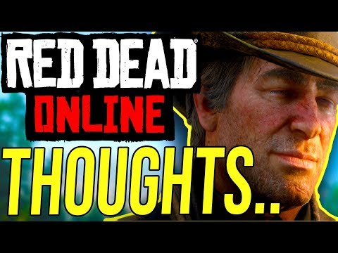 My Thoughts on Red Dead Online...