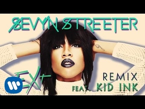 Sevyn Streeter – nEXt Remix ft. Kid Ink [Official Audio]