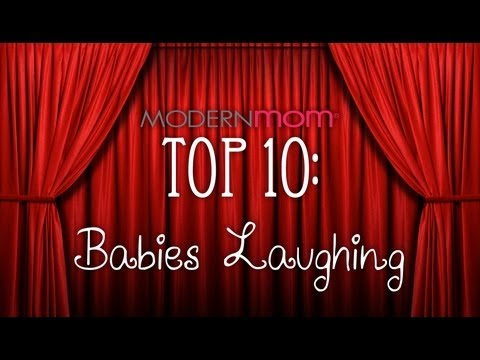 Babies Laughing – ModernMom Top 10