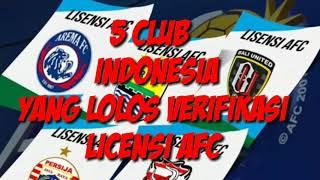 Video 5 Club liga indonesia lolos lisensi AFC MP3, 3GP, MP4, WEBM, AVI, FLV November 2017