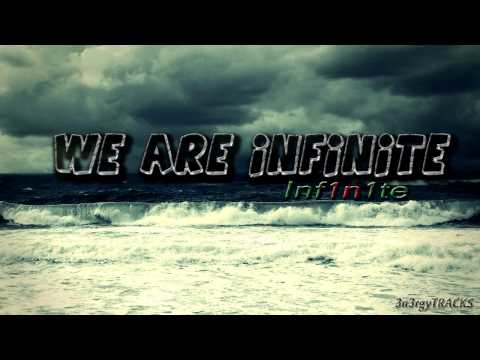 Inf1n1te - We Are Infinite [Dubstep]