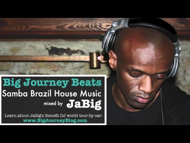 Samba brazilian house music dj mix playlist by jabig for Fast house music