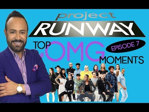 Project Runway: Nick's Top 5 OMG Moments of Episode 7