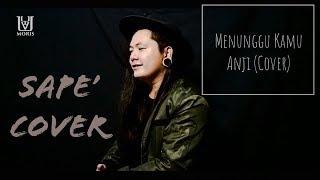 Anji - MENUNGGU KAMU (OST. Jelita Sejuba )  I Traditional instrument  Cover I Uyau Moris