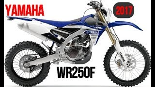 10. LOOK! 2017 Yamaha WR250F Specifications