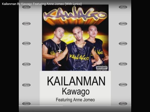 Kailanman By Kawago Featuring Anne Jomeo (With Lyrics)