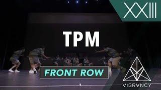 TPM   VIBE XXIII 2018 [@VIBRVNCY Front Row 4K] #vibedancecomp