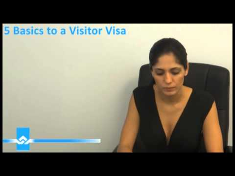 5 Basic Requirements to a Visitor Visa Video