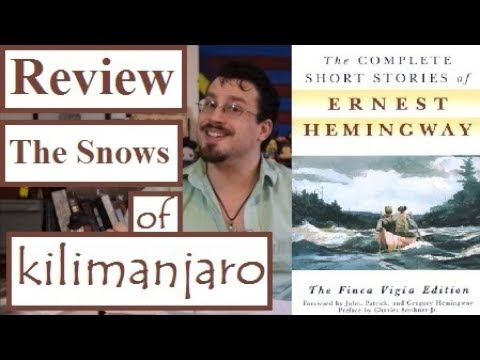 Review- The Snows of Kilimanjaro by Ernest Hemingway