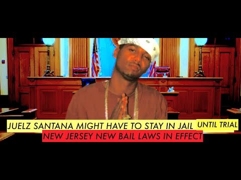 JUELZ SANTANA UPDATE: Court Scheduled Today, New Jersey Bail Law May Be In Jail Until Trial (Dipset)