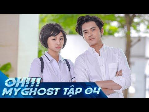 OH MY GHOST | TẬP 4 | Phim Ma Học Đường 2019 | LA LA SCHOOL - Thời lượng: 23:12.
