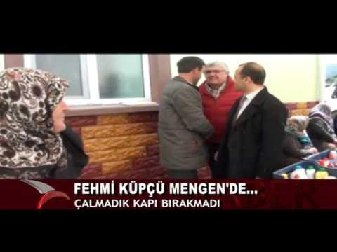 FEHMİ KÜPÇÜ MENGEN'DE ÇALMADIK KAPI BIRAKMADI
