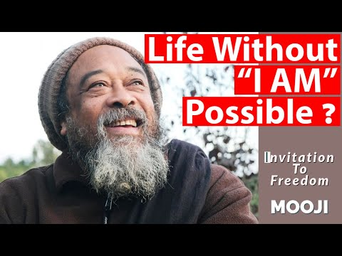 """Mooji Video: Is the Life Without """"I AM"""" Possible ?"""
