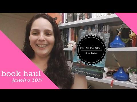 Book Haul Janeiro 2017 Dicas da Sissi