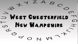 West Chesterfield (NH) United States  City new picture : How to Say or Pronounce USA Cities — West Chesterfield, New Hampshire