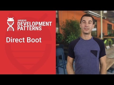 Direct Boot (Android Development Patterns S3 Ep 8)