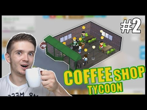 EXPANDUJEME PODNIK - Coffee Shop Tycoon #2