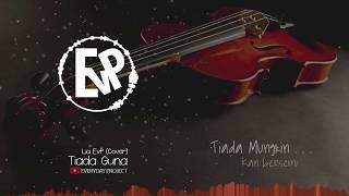 Tiada Guna - Lia EvP (Lyric Video) | [EvP Music]