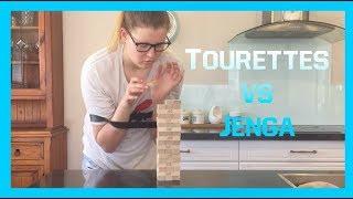 TOURETTES vs JENGA