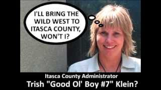 Lion News: Itasca Co. Administrator Trish Klein's Television Talk Proof Of Klein's Criminal Acts?