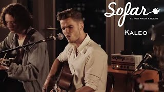 Kaleo - Way Down We Go | Sofar London