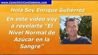 http://bit.ly/2eo6bOh ◅◅ Nivel Normal de Azúcar en la Sangre  Glucemia Valores Normales La diabetes es una enfermedad en...